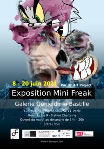 Exposition Mini Freak 2021 Galerie Génie de la Bastille du 8 au 20 juin 202